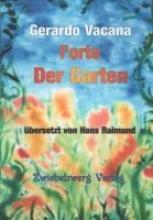 Vacana, Gerardo Der Garten l`orto