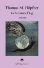 Höpfner, Thomas M. Gehemmter Flug