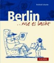 Scharnke, Reinhold Berlin... wie es lacht