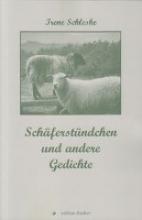 Schleske, Irene Schferstndchen und andere Gedichte
