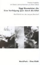 Siggi Baumeister oder Eine Verfolgung quer durch die Eifel