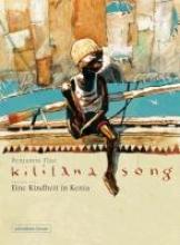 Flao, Benjamin Kililana Song 1. Eine Kindheit in Kenia