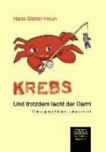 Heun, Hans-Dieter Krebs. Und trotzdem lacht der Darm
