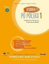 Malolepsza, Malgorzata,   Szymkiewicz, Aneta Hurra!!! Po Polsku. Volume 1: teacher`s handbook