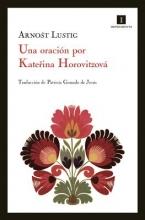 Lustig, Arnost Una oracion por Katerina Horovitzova A Prayer for Katerina Horovitzova