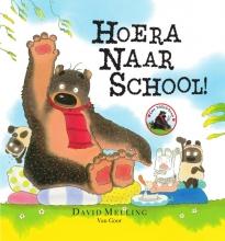 David  Melling Hoera naar school!