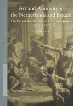 Thijs Weststeijn Art and Antiquity in the Netherlands and Britain