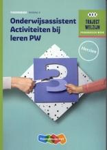 , Traject Welzijn Activiteiten bij leren PW Niveau 4 Theorieboek