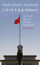 Schulte Nordholt, Henk China en de barbaren