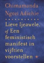 Chimamanda Ngozi  Adichie Lieve Ijeawele
