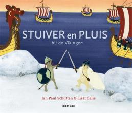 Jan Paul Schutten , Stuiver en Pluis bij de Vikingen