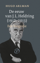 Hugo Arlman , De eeuw van J.L. Heldring (1917-2013)