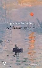 Roger  Martin du Gard Afrikaans geheim