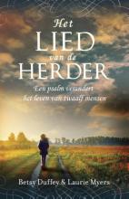 Betsy  Duffey, Laurie  Myers Het lied van de Herder