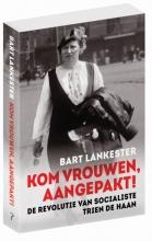 Bart  Lankester Kom vrouwen, aangepakt!