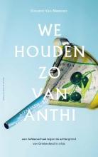 Vincent Van Meenen We houden zo van Anthi