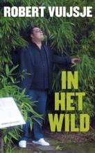 Robert  Vuijsje In het wild