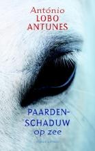 Antonio  Lobo Antunes Paardenschaduw op zee