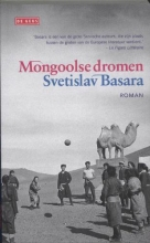 Svetislav  Basara Mongoolse dromen