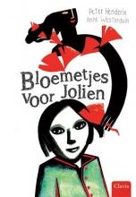 Peter  Henderix Bloemetjes voor Jolien
