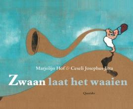 Marjolijn  Hof Zwaan laat het waaien