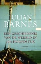 Julian  Barnes Een geschiedenis van de wereld in 10 1/2 hoofdstuk