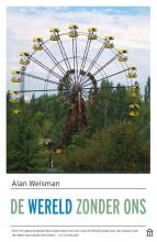 Alan Weisman , De wereld zonder ons