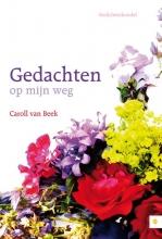 Caroll van Beek Gedachten op mijn weg