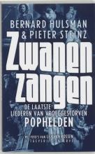 Bernard  Hulsman, Pieter  Steinz Zwanenzangen