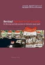 Herman Bussemaker , Bersiap! Opstand in het paradijs