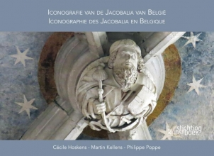Philippe Poppe Cécile Hoskens  Martin Kellens, Iconografie van de Jacobalia in België (NL/FR)
