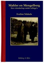 Eveline Nikkels , Mahler en Mengelberg