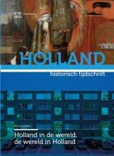 Historisch Tijdschrift Holland Holland in de wereld, de wereld in Holland