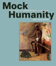 Bart  Verschaffel Mocking Humanity