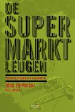 Jorg  Zipprick De supermarktleugen