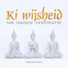 Hans Peter Roel , Ki wijsheid