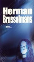Herman Brusselmans , Herman Brusselmans leest