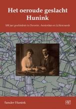 Sander Hunink , Het oeroude geslacht Hunink