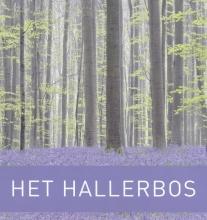 Johan  Merckx, Rik  Houthuys, Patrick  Huvenne, Johan  Moerman Het Hallerbos