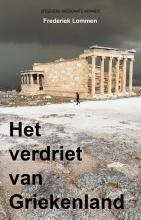 Frederiek Lommen , Het verdriet van Griekenland
