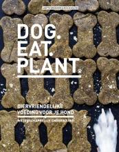 Rick Scholtes Lisette Kreischer, Dog eat plant
