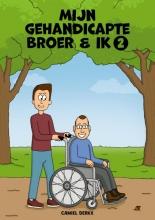 Camiel Derkx , Mijn Gehandicapte Broer & Ik