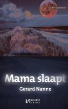 Gerard Nanne , Mama slaapt