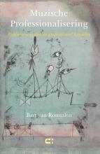 Bart van Rosmalen , Muzische Professionalisering