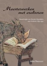 Sanne Parlevliet , Meesterwerken met ezelsoren