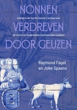 Raymond  Fagel, Joke  Spaans Nonnen verdreven door geuzen