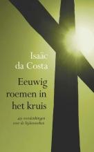 Isaac da Costa , Eeuwig roemen in het kruis