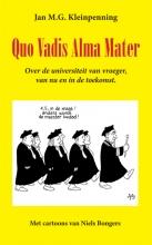 Jan  Kleinpenning Quo Vadis Alma Mater