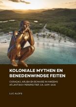 Luc Alofs , Koloniale mythen en Benedenwindse feiten