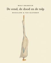 Wolf  Erlbruch De eend, de dood en de tulp